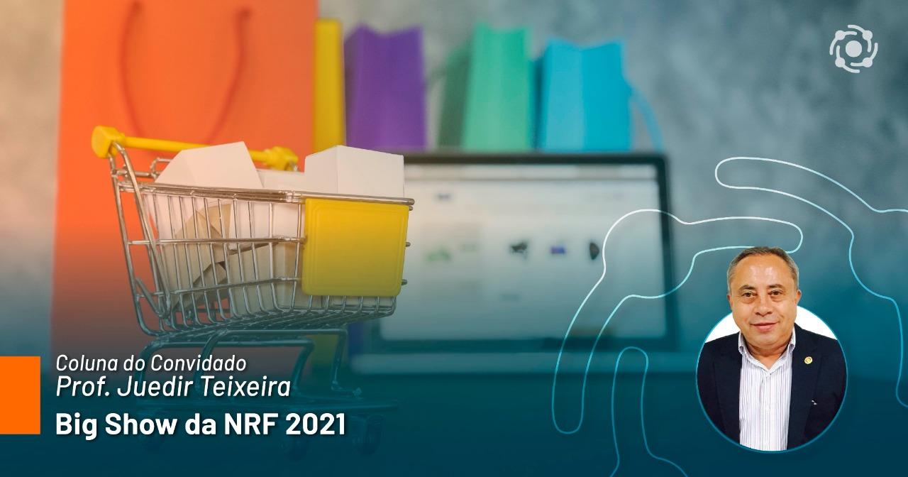 Big Show da NRF 2021