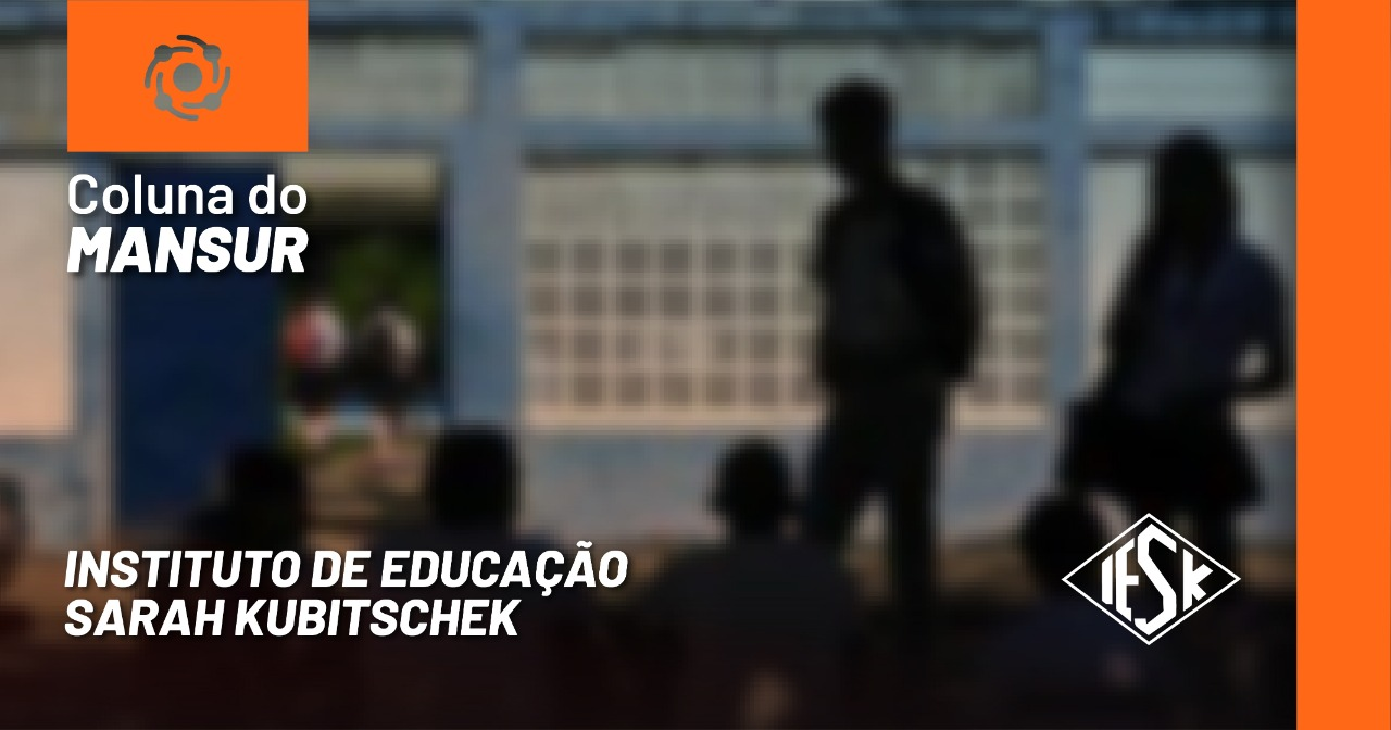 INSTITUTO DE EDUCAÇÃO SARAH KUBITSCHEK